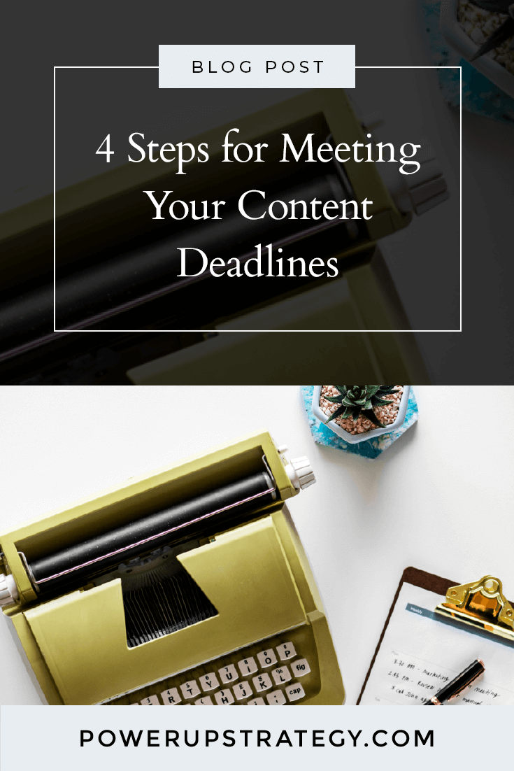 4 Steps for Meeting Your Content Deadlines