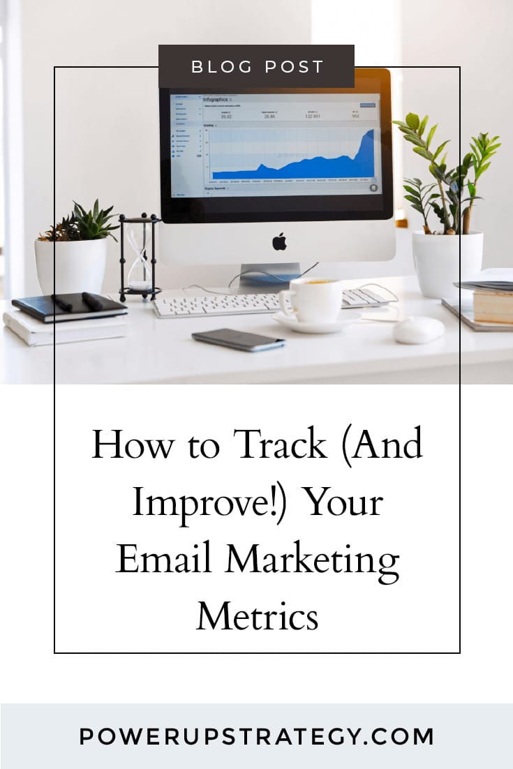 How to Track (And Improve!) Your Email Marketing Metrics