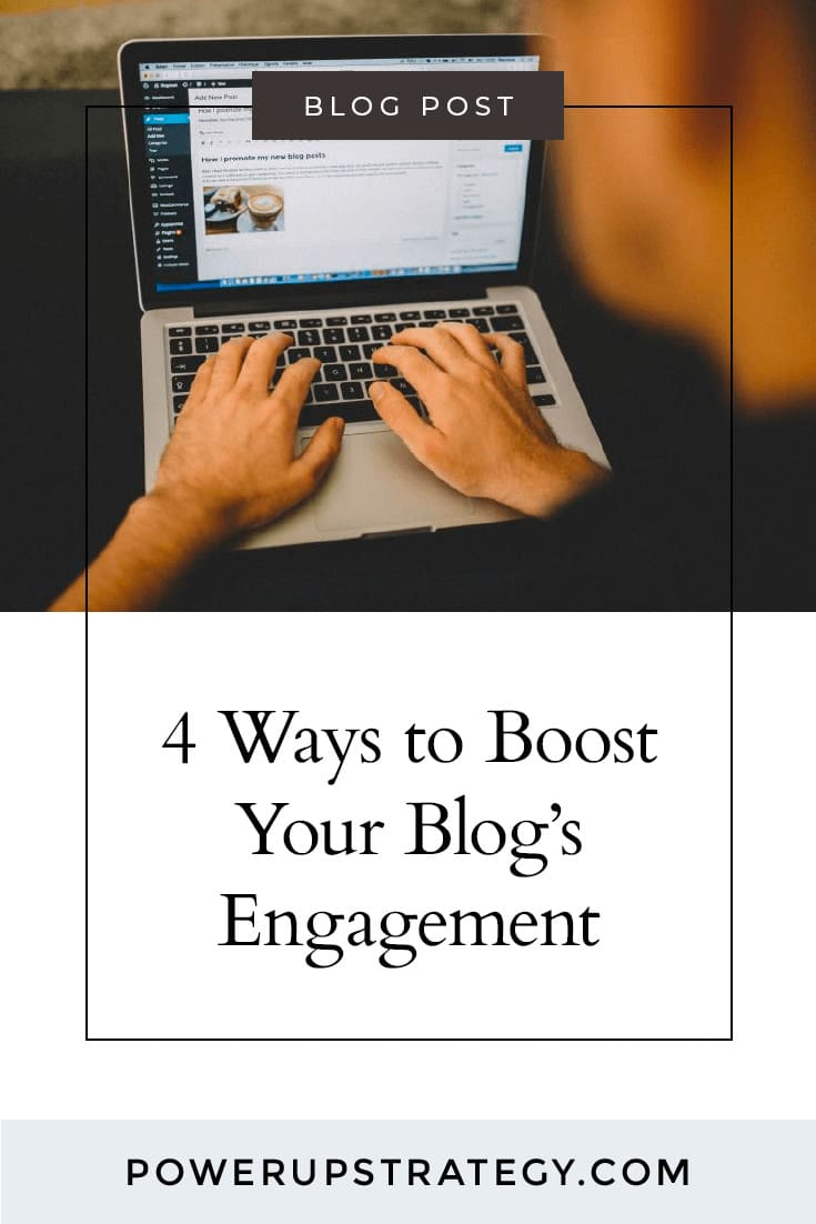 4 Ways to Boost Your Blog's Engagement